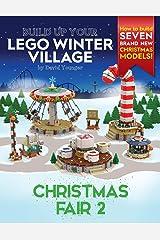 Build Up Your LEGO Winter Village: Christmas Fair 2 Paperback