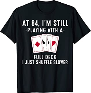 Funny 84th Birthday Gift 84 Year Old Cards Player T-Shirt