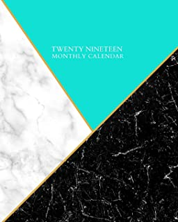 Twenty Nineteen Monthly Calendar: Weekly and Monthly Planner/Calendar Sept 2018 – Dec 2019 White and Black Marble with Aqua