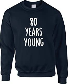 Tim And Ted 80th Birthday Joke Jumper 80 Years Young Novelty Text - (Navy/Medium)