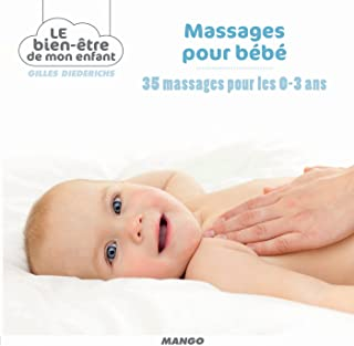 Massages pour bébé (Le bien-être de mon enfant) (French Edition)
