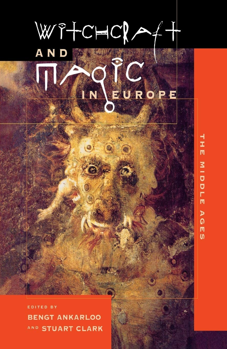 Witchcraft and Magic in Europe, Volume 3: The Middle Ages (Witchcraft and Magic in Europe (Paperback))