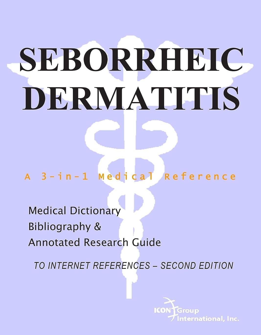 フェミニン忘れる分類Seborrheic Dermatitis - A Medical Dictionary, Bibliography, and Annotated Research Guide to Internet References - SECOND EDITION