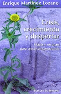 Crisis crecimiento y despertar (Serendipity)