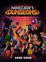 MINECRAFT DUNGEONS : New Guide, Tips and Tricks, Walkthrough, How to play game MINECRAFT DUNGEONS to be victorious
