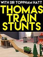Clip: Thomas Train Stunts with Sir Toppham Hatt