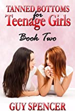 Tanned Bottoms for Teenage Girls: Book Two