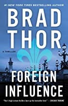 Foreign Influence: A Thriller (9) (The Scot Harvath Series)