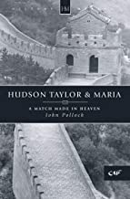 Hudson Taylor & Maria: A Match Made in Heaven (History Maker)