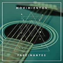 # Movimientos Fascinantes