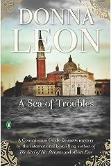 A Sea of Troubles (Commissario Brunetti Book 10) Kindle Edition