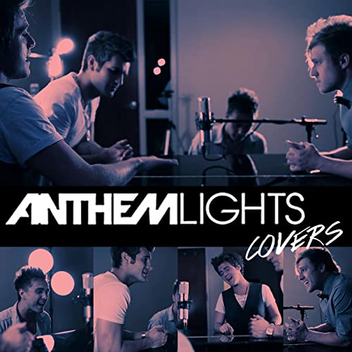 Anthem Lights Covers by Anthem Lights on Amazon Music