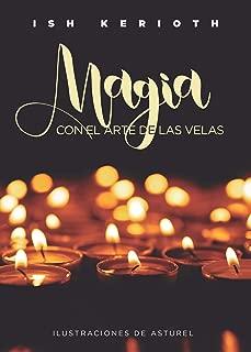 Magia con el Arte de las Velas 1 (esoterismo) (Spanish Edition)