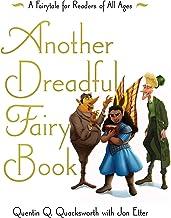 Another Dreadful Fairy Book (Those Dreadful Fairy Books 2)