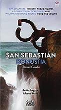 Donostia - San Sebastian: Travel guide (Ikusmira)