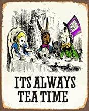 Alice In Wonderland Its Alway Tea Time METAL Wall Sign 6x8inches Plaque Vintage Retro poster art picture print by Chill