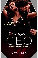 A Tentação Do CEO (Spin Off do livro Meu CEO) eBook Kindle