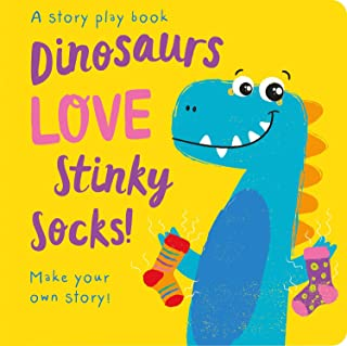 Dinosaurs LOVE Stinky Socks! (Storymaker)