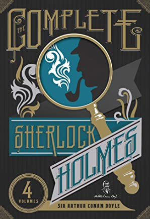 The Complete Sherlock Holmes (The Heirloom Collection)