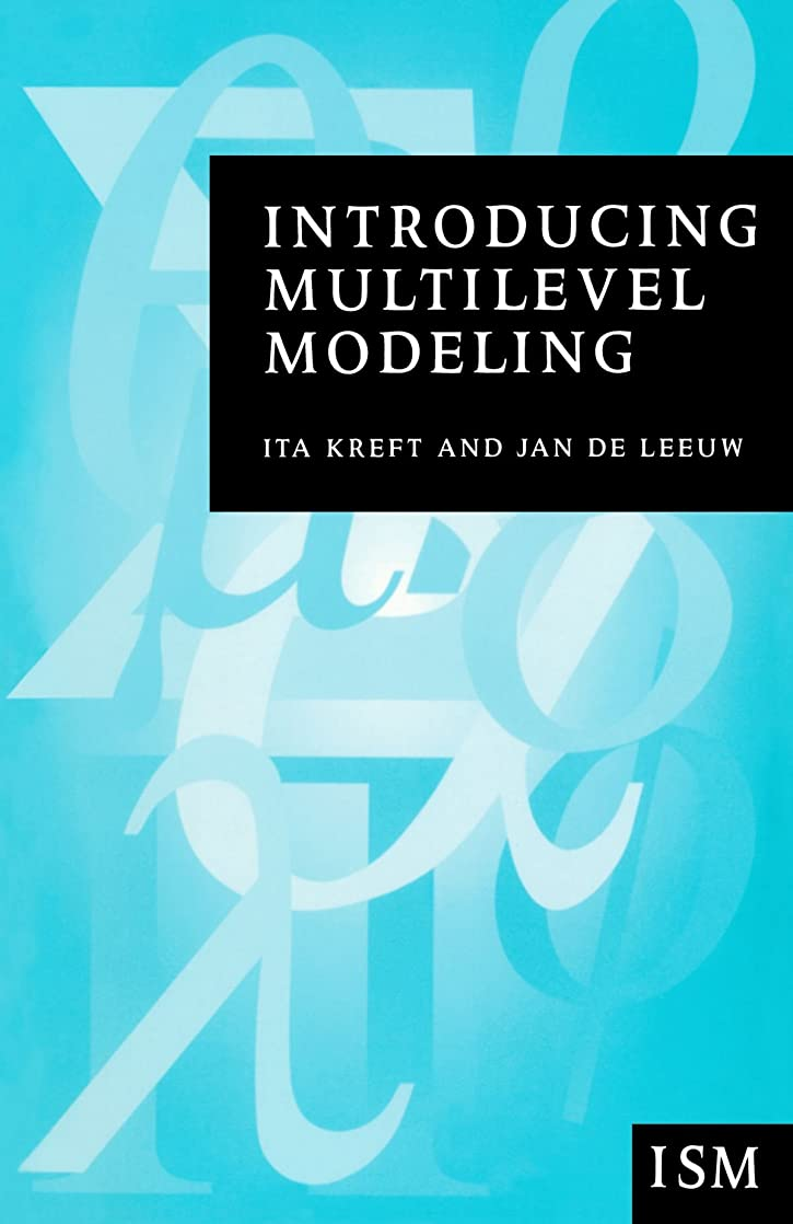 悲しいことにいたずらな赤ちゃんIntroducing Multilevel Modeling (Introducing Statistical Methods series)