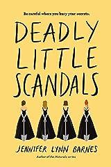 Deadly Little Scandals (Debutantes Book 2) Kindle Edition