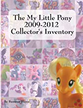 The My Little Pony 2009-2012 Collector's Inventory