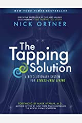 The Tapping Solution: A Revolutionary System for Stress-Free Living (English Edition) Formato Kindle
