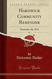 Hardwick Community Reminder, Vol. 1: December 26, 1914 (Classic Reprint)