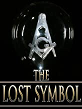 The Lost Symbol: Truth or Fiction