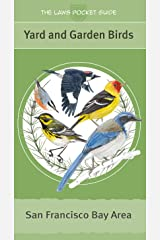 The Laws Pocket Guide: Yard and Garden Birds of the San Francisco Bay Area Wall Chart