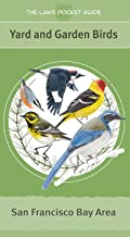 The Laws Pocket Guide: Yard and Garden Birds of the San Francisco Bay Area