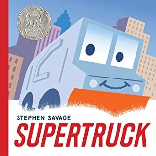 Supertruck (Ala Notable Children's Books. Younger Re