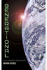 Generational: A starship adventure Kindle Edition