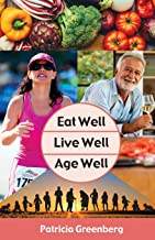 Eat Well, Live Well, Age Well