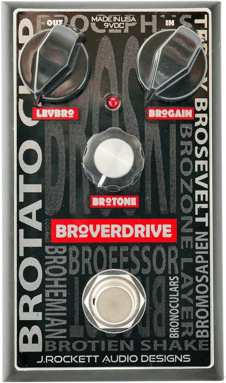 J. Rockett Audio Designs Broverdrive Overdrive 67% OFF At the price of fixed price Pedal