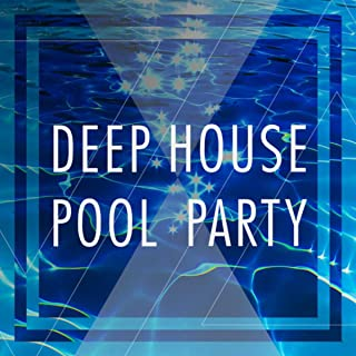 Deep House Pool Party