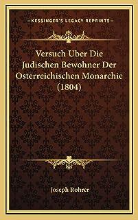 Versuch Uber Die Judischen Bewohner Der Osterreichischen Monarchie (1804)