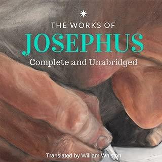 The Works of Josephus: Complete and Unabridged