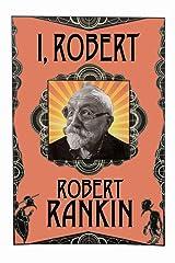 I, Robert Kindle Edition