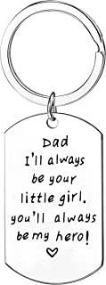 Dad Gifts From Daughter I Will Always Be Your Little Girl You Will Always Be My Hero Keychain Men Gifts