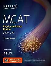 MCAT Physics and Math Review 2020-2021: Online + Book (Kaplan Test Prep)