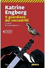 Il guardiano dei coccodrilli (La serie di Copenaghen Vol. 1) Formato Kindle