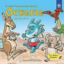 El drac Pasqual descobreix Oceania: Conte infantil en català en lletra lligada: Interactiu, amb valors i divertit!: 6 (El drac Pasqual descobreix el món)