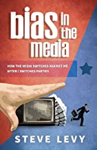 Bias in the Media: How the Media Switched Against Me After I Switched Parties