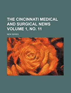 The Cincinnati Medical and Surgical News; New Series Volume 1, No. 11