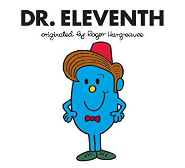 Dr. Eleventh (Doctor Who / Roger Hargreaves)