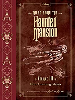 Tales From The Haunted Mansion, Volume Iii: Grim Grinning Ghosts