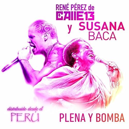 Plena y Bomba by Susana Baca & Rene Pérez on Amazon Music ...