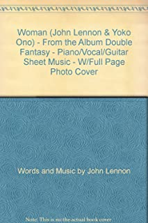 Woman (John Lennon & Yoko Ono) - From the Album Double Fantasy - Piano/Vocal/Guitar Sheet Music - W/Full Page Photo Cover