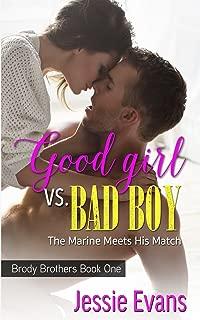Good Girl VS. Bad Boy (Brody Brothers) (Volume 1)